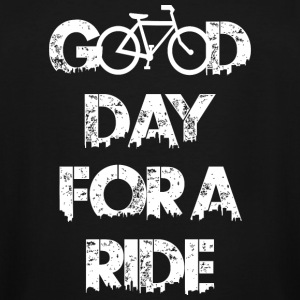 Ride - Good Day For A Ride - Men's Tall T-Shirt