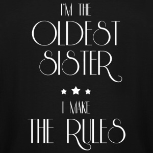 Oldest sister - I'm The Oldest Sister Funny T-Sh - Men's Tall T-Shirt