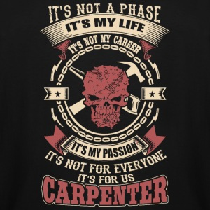Carpenter - It's Not A Phase, It's My Life, It's - Men's Tall T-Shirt