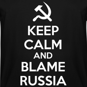 Russia - Keep Calm and Blame Russia or Russian H - Men's Tall T-Shirt