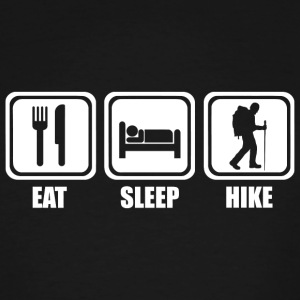 Hiking - Eat Sleep Hiking - Men's Tall T-Shirt