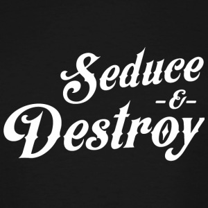 Seduce - Seduce and Destroy - Men's Tall T-Shirt