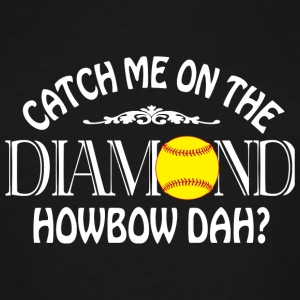 Softball - Coach Me On The Diamond T Shirt - Men's Tall T-Shirt