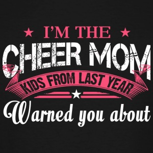 Cheer Mom - I'm The Cheer Mom T Shirt - Men's Tall T-Shirt