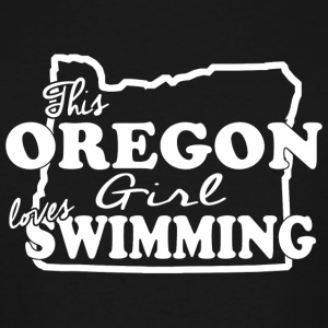 Swimming - this oregon girl loves swimming - Men's Tall T-Shirt