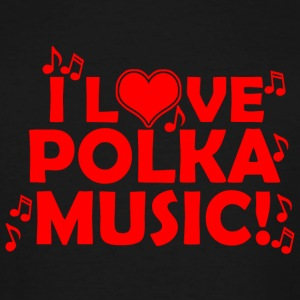 Polka - i love polka music - Men's Tall T-Shirt