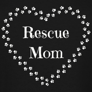Rescue Mom - Rescue Mom-Dog and Cat Rescue Tee - Men's Tall T-Shirt