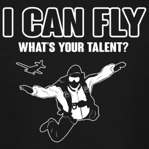 Skydiver - I can fly what's your talent? - Men's Tall T-Shirt