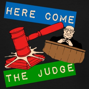 Judge - Here Come the Judge - Men's Tall T-Shirt