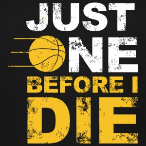 Volleyball - just one before i die - Men's Tall T-Shirt