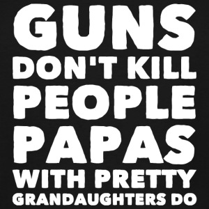 Gun - Gun Don't Kill People Dads with Pretty Dau - Men's Tall T-Shirt