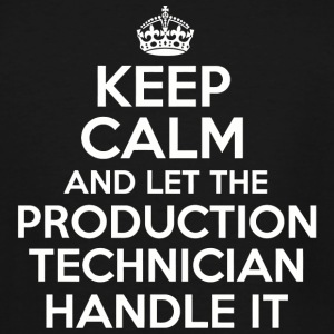 PRODUCTION TECHNICIAN - Keep calm and let the PR - Men's Tall T-Shirt
