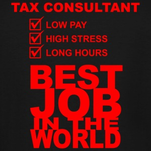 Consultant - Tax Consultant Low Pay High Stress - Men's Tall T-Shirt