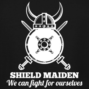 Shield Maiden - Shield Maiden - We can fight for - Men's Tall T-Shirt