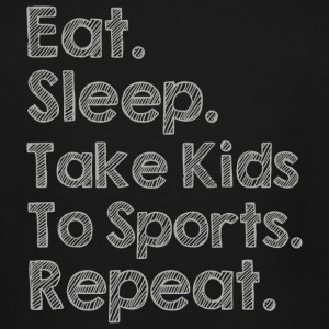 Sports - Sports Mom - Eat Sleep Take Kids to Spo - Men's Tall T-Shirt