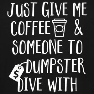 Dive - Just Give Me Coffee - Men's Tall T-Shirt