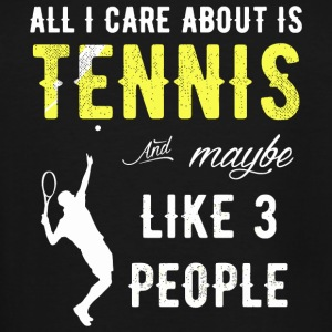 Tennis - All I Care About is Tennis - Men's Tall T-Shirt