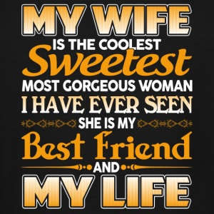 Wife Wife My wife is the coolest sweetest wo - Men's Tall T-Shirt