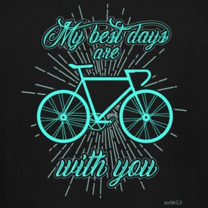 Bicycle - My best days with you! - Men's Tall T-Shirt