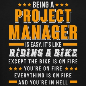 Project Manager - Being A Project Manager T Shir - Men's Tall T-Shirt