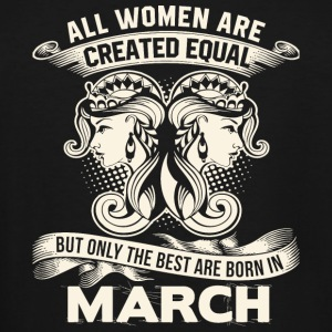 March - The Best Are Born In March T Shirt - Men's Tall T-Shirt