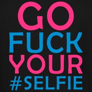 SELFIE - GO FUCK YOUR #SELFIE - Men's Tall T-Shirt