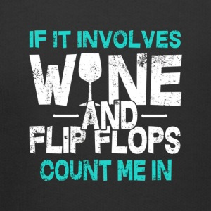 If it involves wine anf flip flops count me in coo - Kids' Premium Hoodie