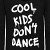 Cool Kids Don't Dance - Unisex Fleece Zip Hoodie
