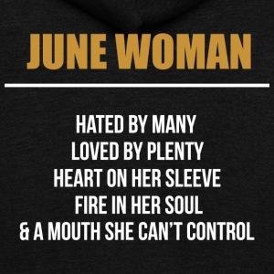 June woman hated by many loved by plenty - Unisex Fleece Zip Hoodie by American Apparel