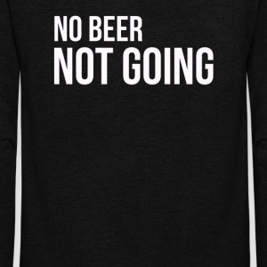 03 no beer not going - Unisex Fleece Zip Hoodie by American Apparel