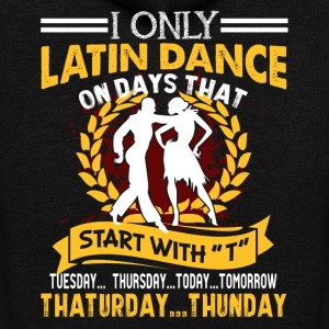 I ONLY LATIN DANCE SHIRT - Unisex Fleece Zip Hoodie by American Apparel