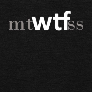 MTWTFSS WTF Days of The Week Shirt - Unisex Fleece Zip Hoodie by American Apparel