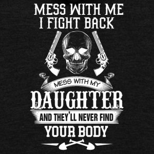 Mess with me I fight back Mess with my daughter an - Unisex Fleece Zip Hoodie by American Apparel