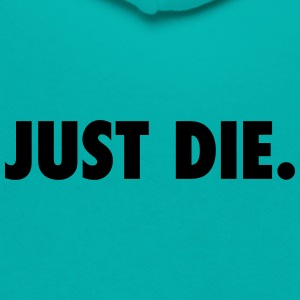 JUST DIE. - Unisex Fleece Zip Hoodie by American Apparel