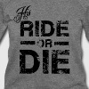 His Ride Or Die Black - Women's Wideneck Sweatshirt