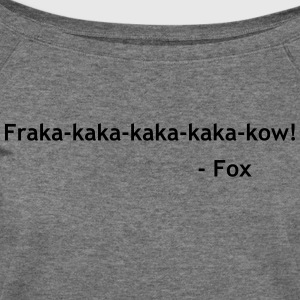 What does the fox say? - Women's Wideneck Sweatshirt