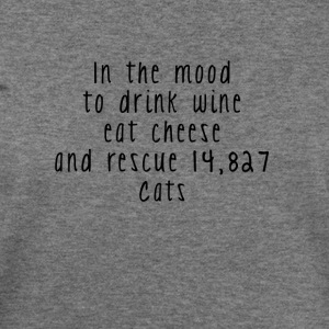 Drink Wine Eat Cheese and Rescue Cats T-shirt - Women's Wideneck Sweatshirt