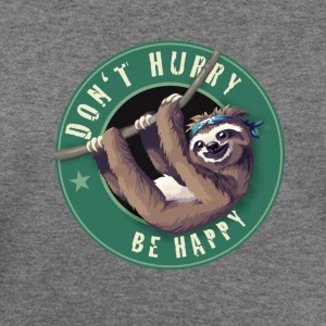 sloth Animal dont hurry be happy Nerd geek Gamer - Women's Wideneck Sweatshirt