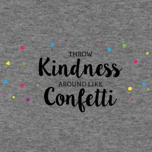 Throw Kindness around like Confetti - Women's Wideneck Sweatshirt