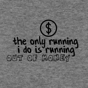 Running out of money - Women's Wideneck Sweatshirt