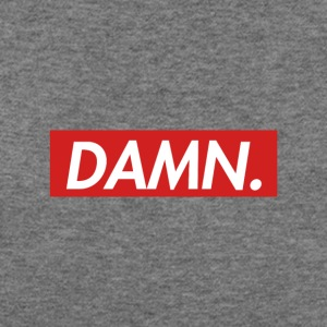 Damn. - Women's Wideneck Sweatshirt