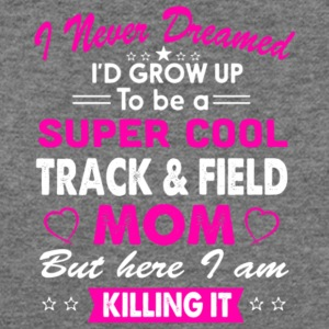 Super Cool Track and Field Mom T Shirt - Women's Wideneck Sweatshirt