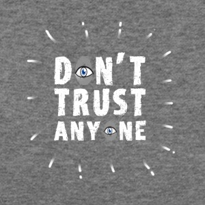 dont trust anyone illuminati eye pyramid all seein - Women's Wideneck Sweatshirt