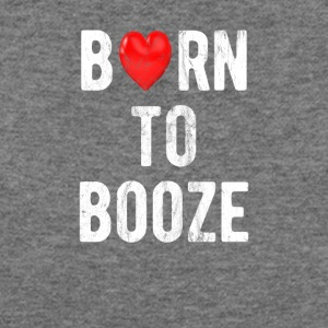 Born To Booze - Women's Wideneck Sweatshirt