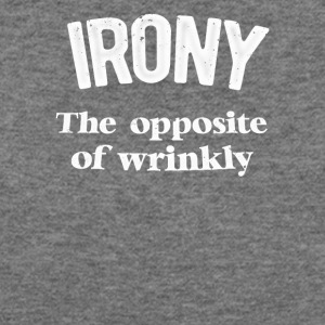 Irony The Opposite Of Wrinkly - Women's Wideneck Sweatshirt