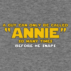 A Guy Can Only Be Called Annie - Women's Wideneck Sweatshirt