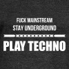 fuck mainstream techno underground Club DJ Party - Women's Wideneck Sweatshirt