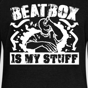 Beatbox Is My Stuff Shirt - Women's Wideneck Sweatshirt