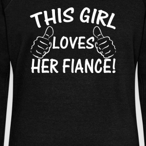 This Girl Love Her Fiance - Women's Wideneck Sweatshirt