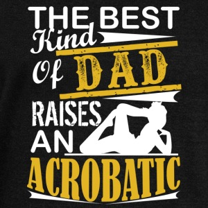 Acrobatic Shirt - Dad Raises Acrobatic T-Shirt - Women's Wideneck Sweatshirt
